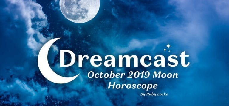 Dreamcast: October 2019 Moon Horoscope